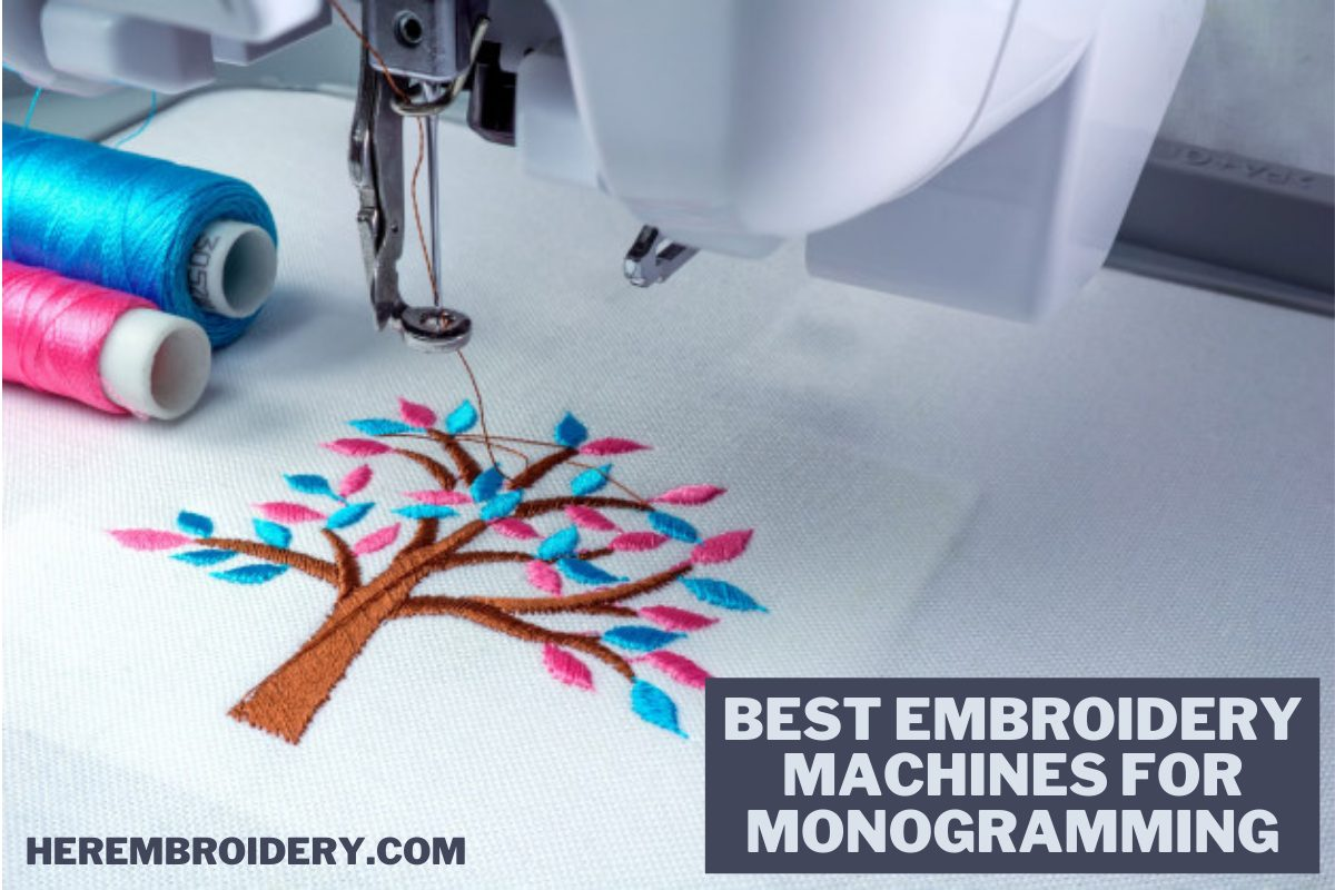 Best Embroidery Machines for Monogramming