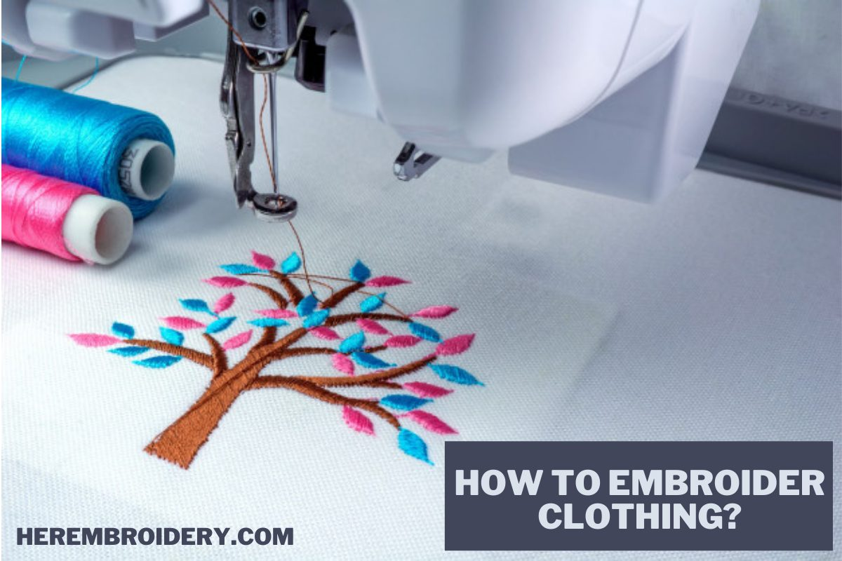 How to Embroider Clothing