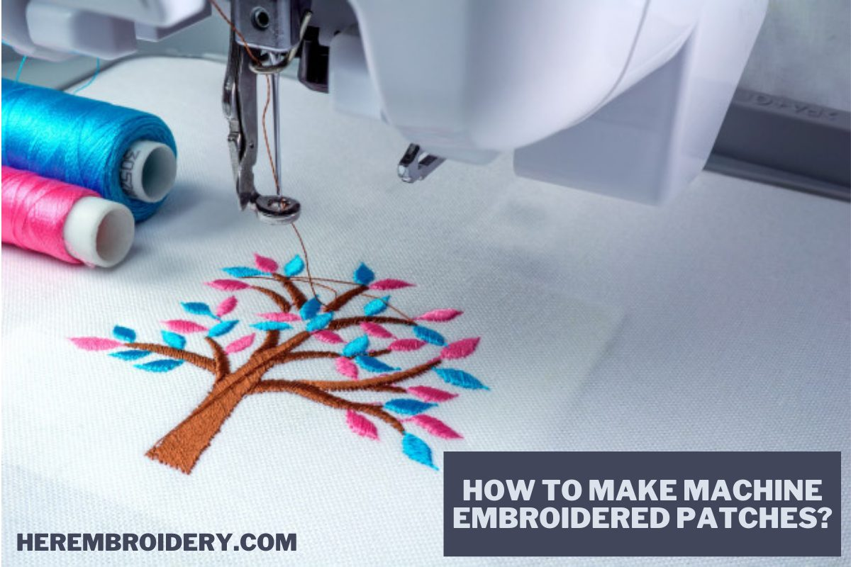 How to Make Machine Embroidered Patches