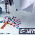 How to embroider without a hoop