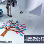 How Many Types Of Embroidery Stitches